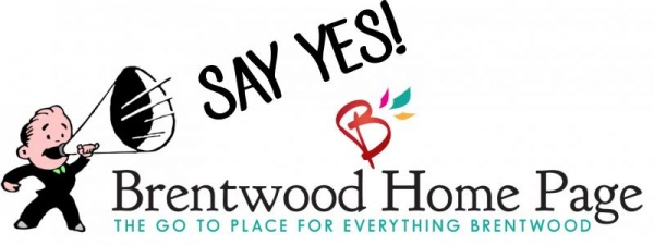 SAY YES to supporting Brentwood Home Page