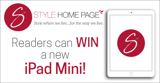 Win an IPad Mini and follow Style Home Page content updates