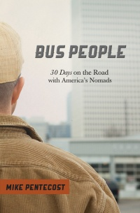 Former pastor documents travel with 'Bus People'