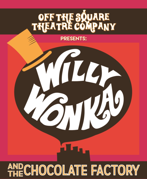 Off The Square to perform Willy Wonka this month